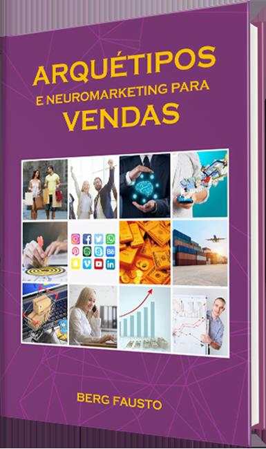 Arquétipos e Neuromarketing para vendas